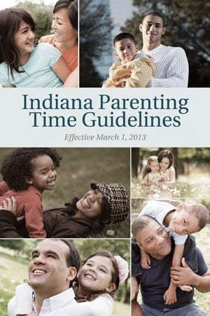 New 2013 Indiana Parenting Time Guidelines